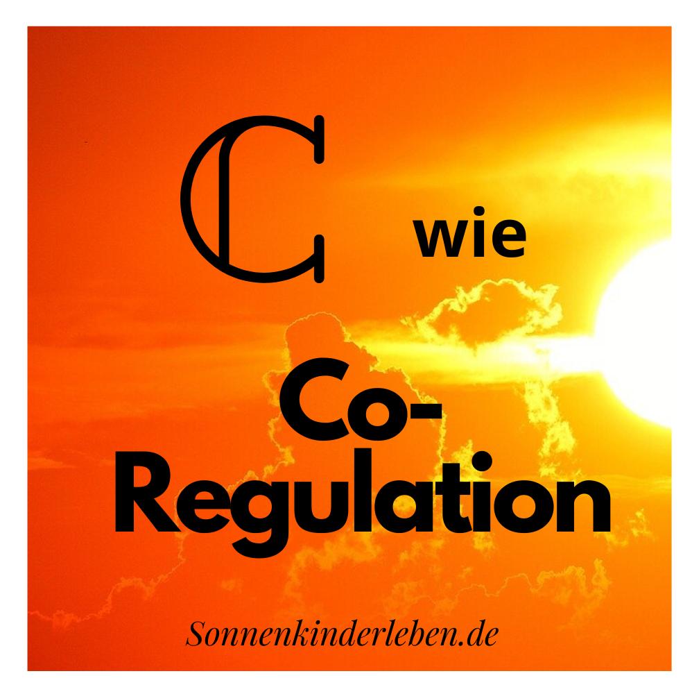 C wie Co-Regulation - Bedürfnis-ABC