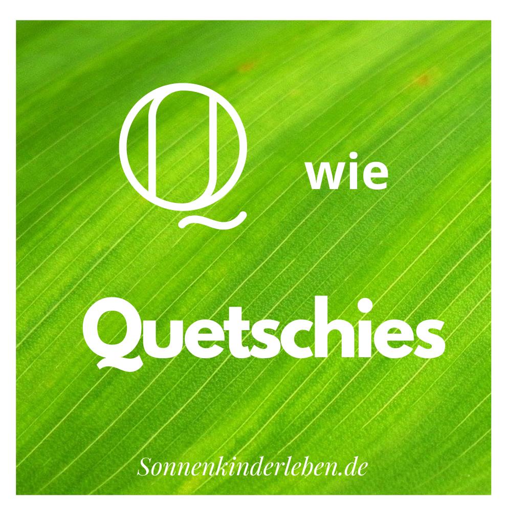 Q wie Quetschies - Nachhaltigkeits-ABC