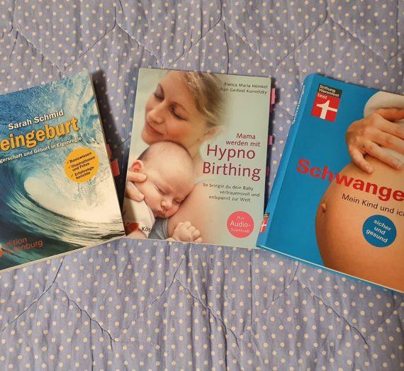 Die besten Tipps für eine entspannte und bewusste Schwangerschaft und eine selbstbestimmte Geburt I